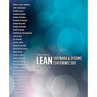 Proceeding of Lean Software and Systems Conference 2011 by Willeke & Eric