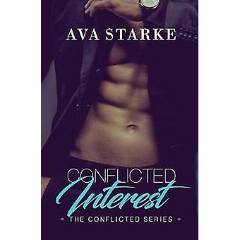 Conflicted Interest by Starke & Ava