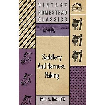 Saddlery and HarnessMaking by Hasluck & Paul N.
