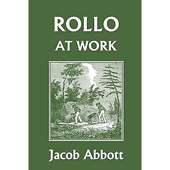 Rollo at Work Yesterdays Classics by Abbott & Jacob