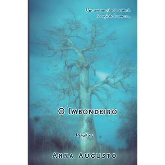 O Imbondeiro by Augusto & Anna