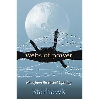Webs of Power by Starhawk