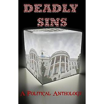 Deadly Sins A Political Anthology by James & TL