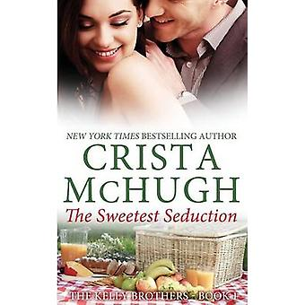 The Sweetest Seduction by McHugh & Crista
