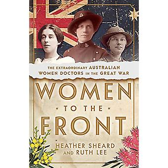 Women to the Front by Heather Sheard - 9780143794707 Book