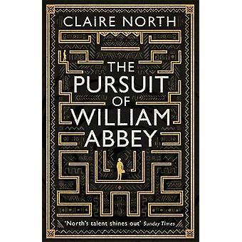 The Pursuit of William Abbey von Claire North - 9780356507415 Buch