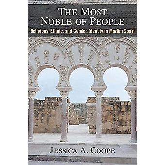 The Most Noble of People - Religious - Ethnic - and Gender Identity in