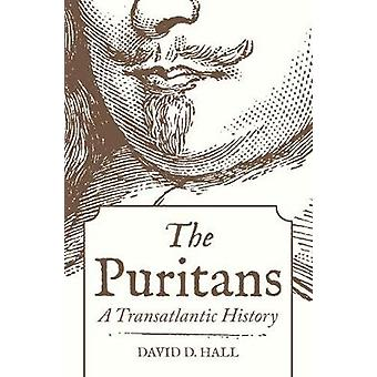 The Puritans - A Transatlantic History by David D. Hall - 978069115139