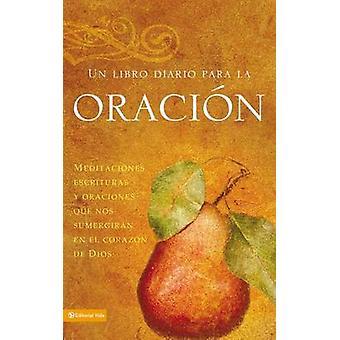 Un Libro De Oracion - Meditations - Scriptures and Prayers To Draw to