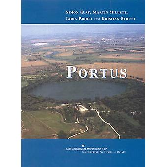 Portus - An Archaeological Survey of the Port of Imperial Rome by Simo