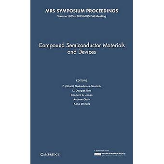 Compound Semiconductor Materials and Devices - Volume 1635 - Symposium