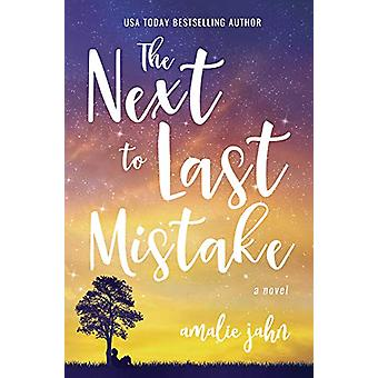 The Next to Last Mistake by Amalie Jahn - 9781611532647 Book