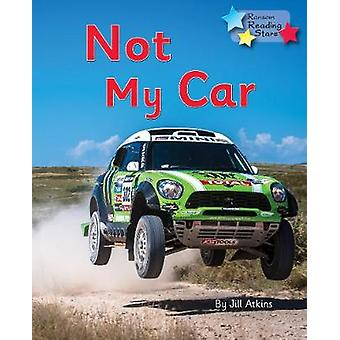 Not My Car - Phonics Phase 3 by  - 9781785918919 Book
