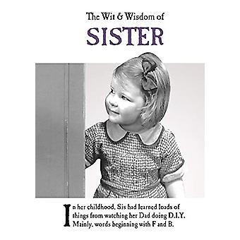 The Wit and Wisdom of Sister - from the BESTSELLING Greetings Cards Em