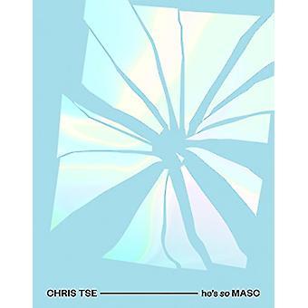 He's So MASC by Chris Tse - 9781869408879 Book