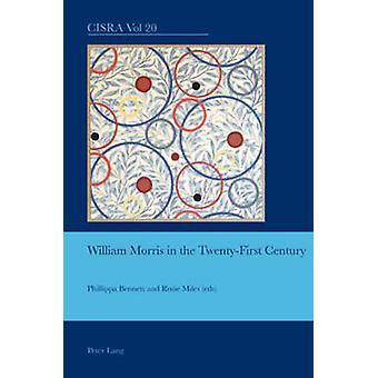 William Morris i det tjugoförsta århundradet (1: a nya utgåvan) av Phill