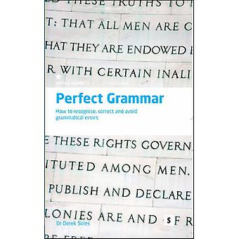 Perfect Grammar - How to Recognise - Correct and Avoid Grammatical Err