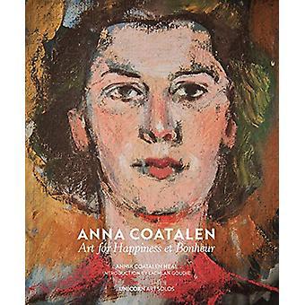 Anna Coatalen - Art for Happiness et Bonheur by Annik Coatalen Heal -