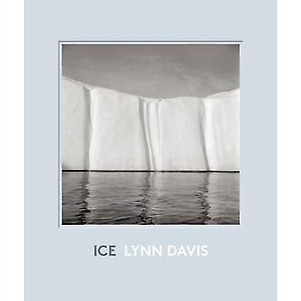 Ice - 1986-2007 by Lynn Davis - Patti Smith - 9781595910905 Book