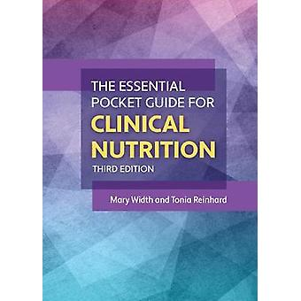 The Essential Pocket Guide for Clinical Nutrition by Mary Width - 978
