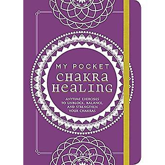 My Pocket Chakra Healing - Milloin harjoitukset unblock - Balance -