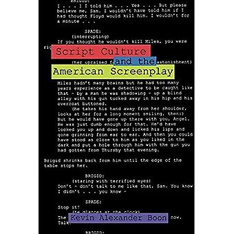 Script Culture and the American Screenplay (Contemporary Approaches to Film and Television) (Contemporary Approaches to Film and Television Series)