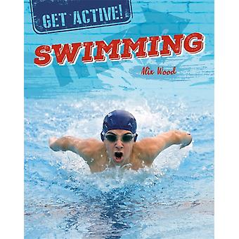 Get Active Swimming by Wood & Alix