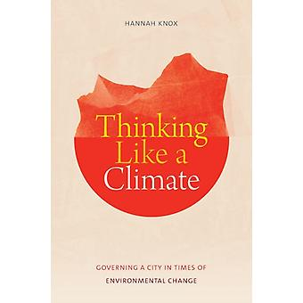 Thinking Like a Climate by Knox & Hannah