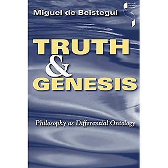Truth and Genesis: Philosophy as Differential Ontology (Études dans la pensée continentale)