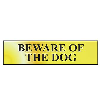Scan Beware Of The Dog - Polished Brass Effect 200 x 50mm SCA6050