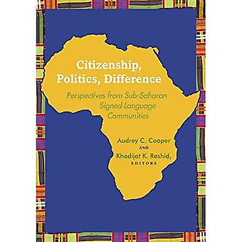 Kansalaisuus, politiikka, ero: Näkökulmia Saharan eteläpuolisista allekirjoitetuista kieliyhteisöistä