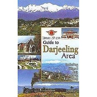 Guide to Darjeeling: A Travellers Guide