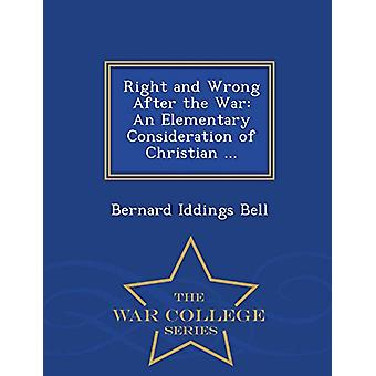 Right and Wrong After the War - An Elementary Consideration of Christi