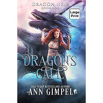 Dragon's Call - Dystopian Fantasy by Ann Gimpel - 9781948871631 Book