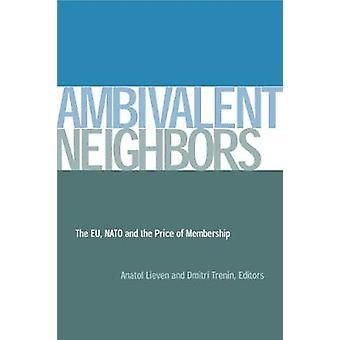 Ambivalent Neighbors by Anatol Lieven