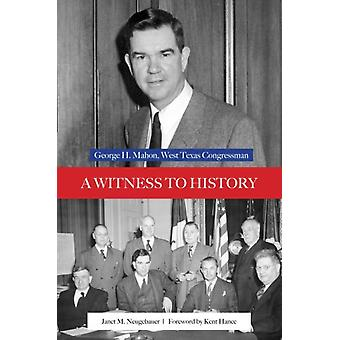 A Witness to History by Janet M. Neugebauer