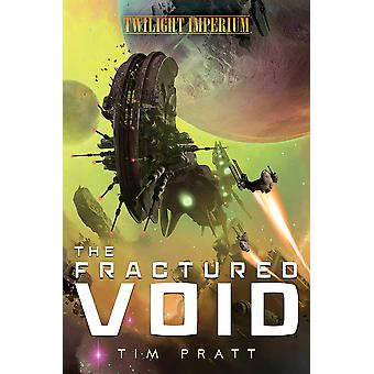 The Fractured Void: A Twilight Imperium Novel by Tim Pratt (Paperback, 2021)