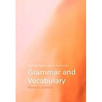 Grammar and Vocabulary  A Resource Book for Students by Howard Jackson