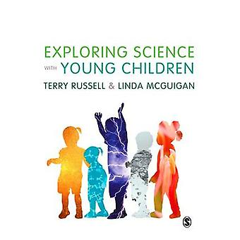 Exploring Science with Young Children by Russell & Terry