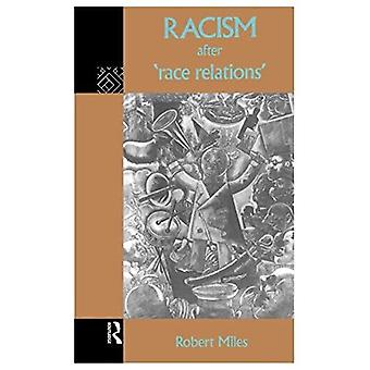 Racism After 'Race Relations'