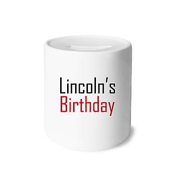 احتفل بعيد ميلاد لينكولن طباعة بنك الخنزير السيراميك