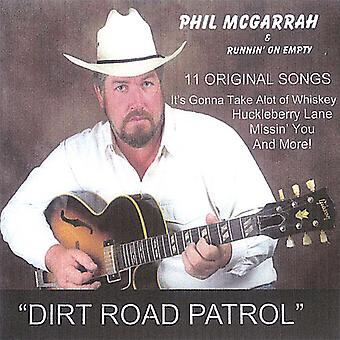 Phil McGarrah & Runnin on Empty - Dirt Road Patrol [CD] USA import