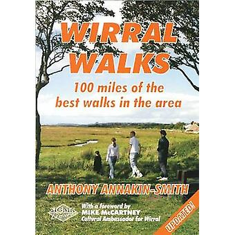 Wirral Walks - 100 Miles of the Best Walks in the Area (2nd Revised ed