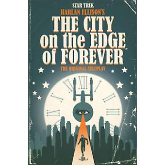 Star Trek - City on the Edge of Forever von Harlan Ellison - David Tipt