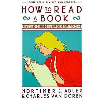 Gewusst wie: lesen - die klassischen Reiseführer für intelligente Lektüre (überarbeitet