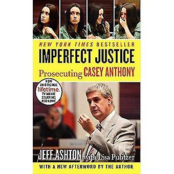 Justiça de imperfeito: processando Casey Anthony