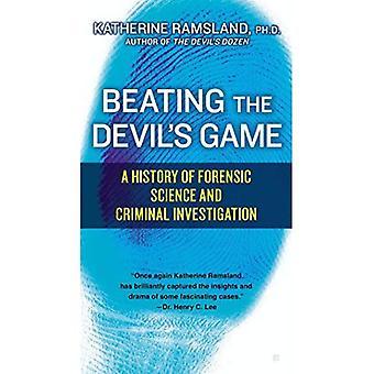 Battendo il gioco del diavolo: una storia di scienza forense e indagine penale