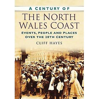 Um século da costa de Gales do Norte