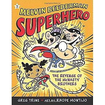 La venganza de los hermanos de McNasty (Melvin Beederman superhéroe)