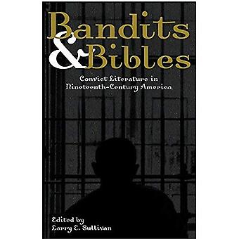 Bandyci & Biblie: skazaniec Literatura w XIX wiecznej Ameryce, Vol. 1
